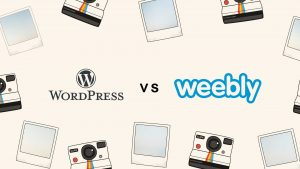 WordPress VS Weebly - Best Review & Comparison in 2017